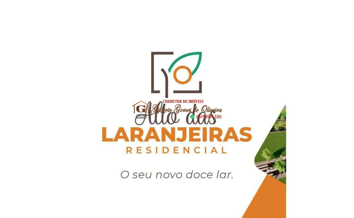 ALTO DAS LARANJEIRAS RESIDENCIAL PRAZO DE ATÉ 180 MESES LOTES A PARTIR DE 300 M² ( LANÇAMENTO )